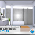 Tips to consider on choosing right bathroom wall tiles for your home