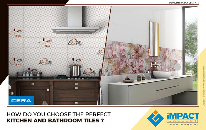 Choose Perfect Bathroom Tiles and Kitchen Tiles